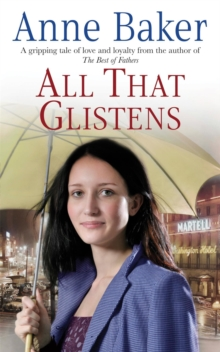 All That Glistens : A young girl strives to protect her father from a troubling future, Paperback / softback Book