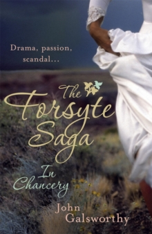 The Forsyte Saga 2: In Chancery, Paperback Book