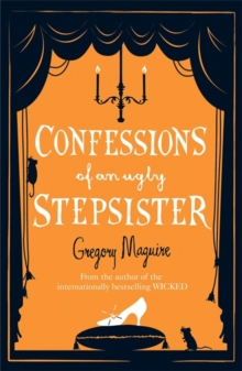 Confessions of an Ugly Stepsister, Paperback Book