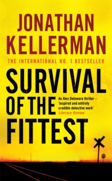Survival of the Fittest (Alex Delaware Series, Book 12) : An unputdownable psychological crime novel, Paperback Book