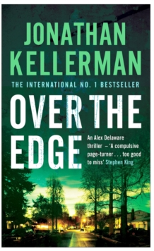 Over the Edge (Alex Delaware series, Book 3) : A compulsive psychological thriller, Paperback / softback Book