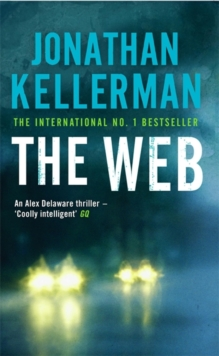 The Web (Alex Delaware series, Book 10) : A masterful psychological thriller, Paperback / softback Book