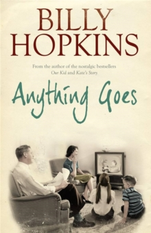 Anything Goes (The Hopkins Family Saga, Book 6) : A wonderful tale about life in the 1960s, Paperback / softback Book