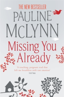 Missing You Already : A heart-breaking novel of honesty and raw emotion, Paperback Book