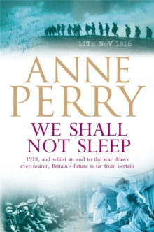 We Shall Not Sleep (World War I Series, Novel 5), Paperback Book