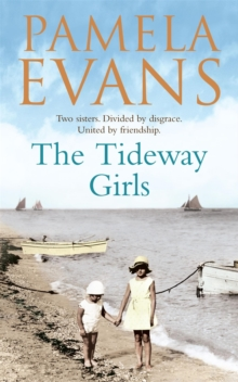 The Tideway Girls : A Thrilling Wartime Saga of Jealousy and Love, Paperback Book