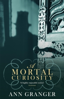 A Mortal Curiosity (Inspector Ben Ross Mystery 2) : A compelling Victorian mystery of heartache and murder, Paperback / softback Book