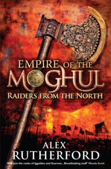 Empire of the Moghul: Raiders from the North, Paperback Book