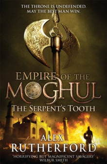 Empire of the Moghul: The Serpent's Tooth, Paperback Book