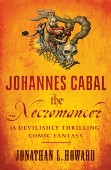 Johannes Cabal the Necromancer, Paperback Book