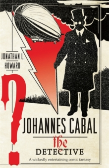 Johannes Cabal the Detective, Paperback Book