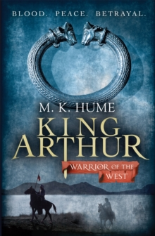 King Arthur: Warrior of the West, Paperback Book