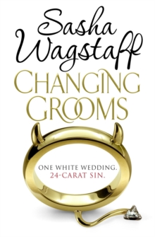Changing Grooms : An irresistible novel of glamour and scandal, Paperback Book