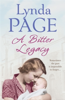 A Bitter Legacy : Sometimes the past is impossible to forget..., Paperback Book