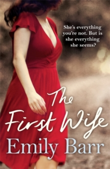 The First Wife : A moving psychological thriller with a twist, Paperback / softback Book