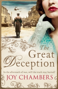 The Great Deception : A thrilling saga of intrigue, danger and a search for the truth, Paperback / softback Book