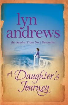 A Daughter's Journey : A compelling and atmospheric saga of love and ambition, Paperback / softback Book