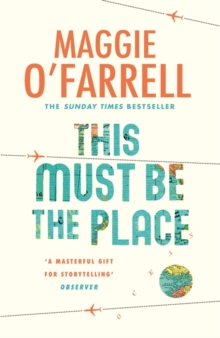 This Must be the Place: Costa Award Shortlisted 2016, Hardback Book