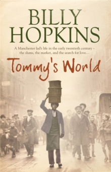 Tommy's World (The Hopkins Family Saga, Book 1) : A warm and charming tale of life in northern England, Paperback Book