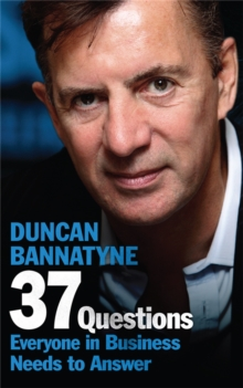 37 Questions Everyone in Business Needs to Answer, Paperback Book