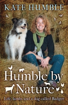 Humble by Nature, Paperback / softback Book