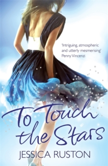 To Touch the Stars : A delicious blockbuster of scandals and secrets, Paperback Book