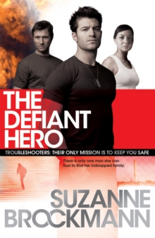The Defiant Hero: Troubleshooters 2, Paperback Book