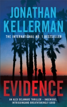Evidence (Alex Delaware series, Book 24) : A compulsive, intriguing and unputdownable thriller, Paperback / softback Book