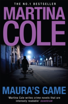 Maura's Game : A gripping crime thriller of danger, determination and one unstoppable woman, Paperback Book
