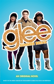 Glee: Summer Break, Paperback Book