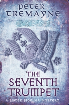 The Seventh Trumpet (Sister Fidelma Mysteries Book 23), Paperback Book