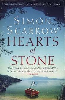 Hearts of Stone : A gripping historical thriller of World War II and the Greek resistance, Paperback / softback Book