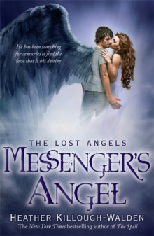 Messenger's Angel: Lost Angels Book 2, Paperback Book