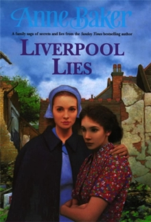 Liverpool Lies : One war. Two sisters. A multitude of secrets., EPUB eBook