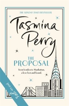 The Proposal : A spellbinding tale of love and second chances, Hardback Book