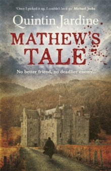 Mathew's Tale : A historical mystery full of intrigue and murder, Paperback Book