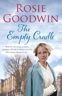 The Empty Cradle : An Unforgettable Saga of Compassion in the Face of Adversity, Paperback Book