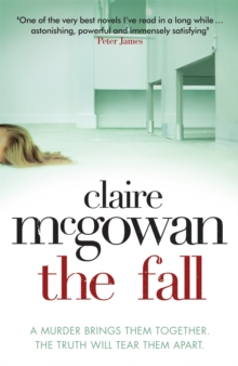 The Fall: A murder brings them together. The truth will tear them apart., Paperback Book