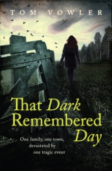 That Dark Remembered Day, Paperback Book