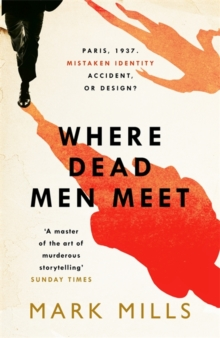 Where Dead Men Meet : The adventure thriller of the year, Hardback Book