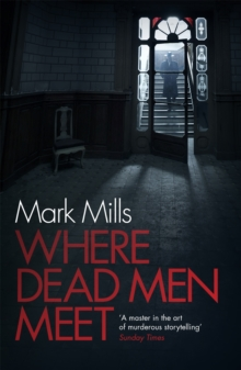Where Dead Men Meet : The adventure thriller of the year, Paperback Book