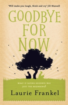Goodbye for Now, Paperback Book