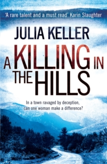 A Killing in the Hills (Bell Elkins 1), Paperback Book