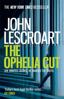 The Ophelia Cut (Dismas Hardy series, book 14) : A page-turning crime thriller filled with darkness and suspense, Paperback / softback Book