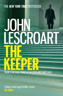 The Keeper (Dismas Hardy series, book 15) : A riveting and complex courtroom thriller, Paperback Book