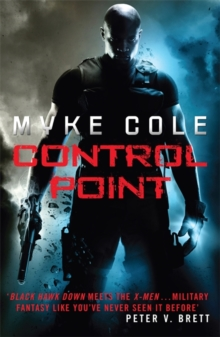 Control Point : A thrilling military fantasy to set your pulse racing, Paperback / softback Book