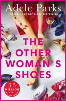 The Other Woman's Shoes : A sizzling story of passion, love and laughs, Paperback / softback Book