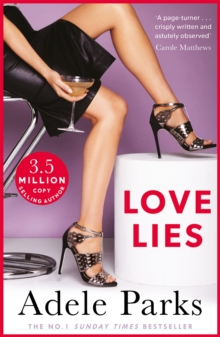 Love Lies : A compelling story of love, lust and luxury, Paperback / softback Book