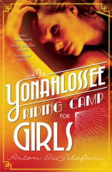 The Yonahlossee Riding Camp for Girls, Paperback Book