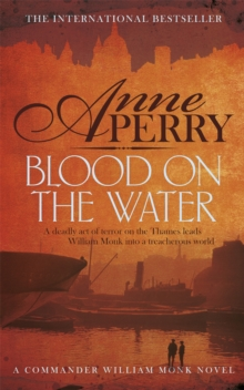 Blood on the Water : William Monk Mystery 20, Paperback Book